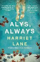 Cover for Alys, Always  by Harriet Lane