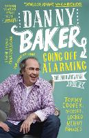 Cover for Going Off Alarming The Autobiography: Vol 2 by Danny Baker