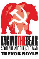 Cover for Facing the Bear  by Trevor Royle