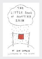 Cover for The Little Book of Scottish Rain by Ron Butlin