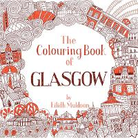 Cover for The Colouring Book of Glasgow by Eilidh Muldoon