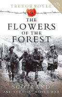 Cover for The Flowers of the Forest  by Trevor Royle