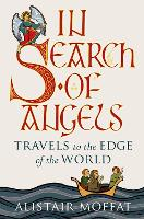Cover for In Search of Angels  by Alistair Moffat