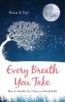Cover for Every Breath You Take by Rose Elliot