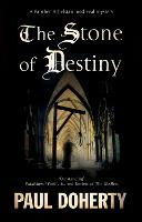 Cover for The Stone of Destiny by Paul Doherty