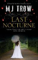 Cover for Last Nocturne by M.J. Trow