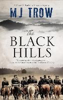 Cover for The Black Hills by M.J. Trow