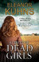 Cover for A Circle of Dead Girls by Eleanor Kuhns