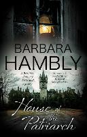 Cover for House of the Patriarch by Barbara Hambly