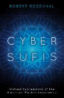 Cover for Cyber Sufis  by Robert Rozehnal