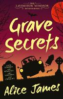 Cover for Grave Secrets by Alice James