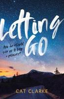 Cover for Letting Go by Cat Clarke
