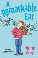 Cover for A Remarkable Ear by Anne Fine