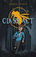 Cover for Class Act by Debbie Thomas