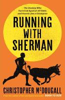 Cover for Running with Sherman  by Christopher McDougall