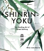 Cover for Shinrin-yoku  by Oliver Luke Delorie