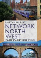 Cover for Network North West  by Martyn Hilbert