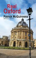 Cover for Real Oxford by Patrick McGuinness