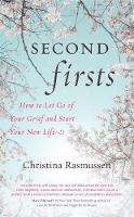 Cover for Second Firsts  by Christina Rasmussen