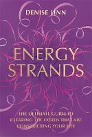 Cover for Energy Strands  by Denise Linn