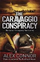 Cover for The Caravaggio Conspiracy by Alex Connor