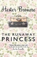 Cover for The Runaway Princess  by Hester Browne