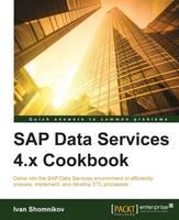 Cover for SAP Data Services 4.x Cookbook by Ivan Shomnikov