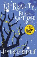 Cover for Blade of Shattered Hope by James Dashner