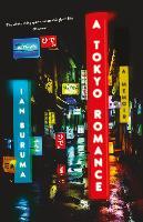 Cover for A Tokyo Romance by Ian Buruma