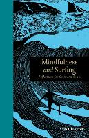 Cover for Mindfulness and Surfing  by Sam Bleakley