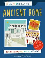 Cover for My First Fact File Ancient Rome Everything you Need to Know by Simon Holland
