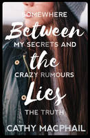 Cover for Between the Lies by Cathy MacPhail