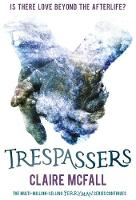 Cover for Trespassers by Claire McFall