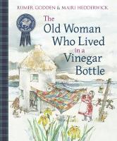 Cover for The Old Woman Who Lived in a Vinegar Bottle by Rumer Godden