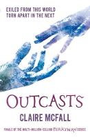 Cover for Outcasts by Claire McFall