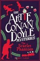 Cover for Artie Conan Doyle and the Scarlet Phantom by Robert J. Harris