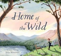 Cover for Home of the Wild by Louise Greig