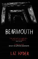 Cover for Bearmouth by Liz Hyder
