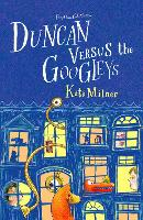 Cover for Duncan Versus the Googleys by Kate Milner