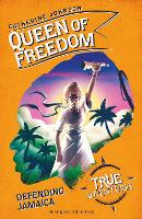 Cover for Queen of Freedom Defending Jamaica by Catherine Johnson