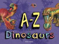 Cover for A-Z of Dinosaurs by Kieron Connolly