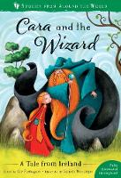 Cover for Cara and the Wizard A Tale from Ireland by Liz Flanagan
