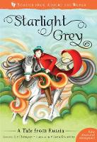 Cover for Starlight Grey A Tale from Russia by Liz Flanagan