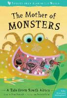 Cover for The Mother of Monsters A Tale from South Africa by Fran Parnell