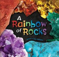 Cover for A Rainbow of Rocks by Kate DePalma