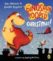 Cover for The Dinosaur That Pooped Christmas! by Tom Fletcher, Dougie Poynter