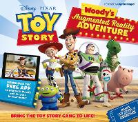 Cover for Toy Story - Woody's Augmented Reality Adventure by Jane Kent