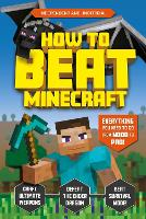 Cover for How to Beat Minecraft by Kevin Pettman