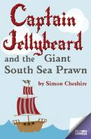 Cover for Captain Jellybeard and the Giant South Sea Prawn by Simon Cheshire