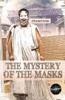 Cover for The Mystery of the Masks by Stewart Ross